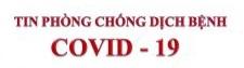 VĂN BẢN CHỈ ĐẠO VỀ PHÒNG CHỐNG DỊCH BỆNH COVID-19